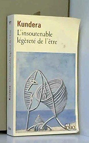 INSOUTENABLE LÉGÈRETÉ DE L'ÊTRE (L')