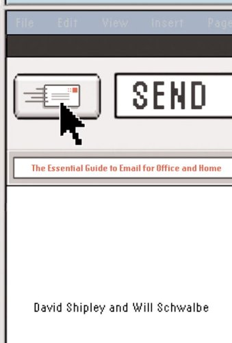 Cheap  Send: The Essential Guide to Email for Office and Home