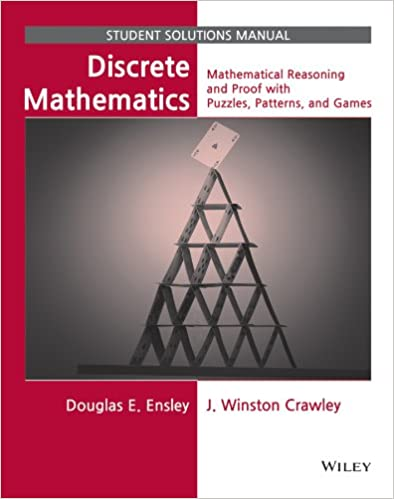 Discrete mathematics student solutions manual mathematical discrete mathematics student solutions manual mathematical reasoning and proof with puzzles patterns and games 1st edition fandeluxe Gallery