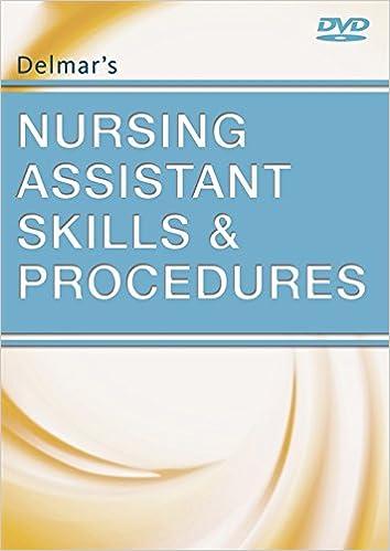 Delmaru0027s Nursing Assistant Skills And Procedures 1st Edition