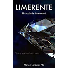 LIMERENTE: El círculo de diamantes I