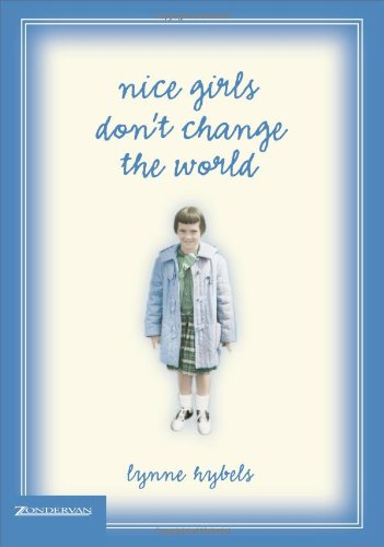 Nice Girls Don't Change the World -