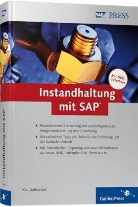 Instandhaltung mit SAP (SAP PRESS) Gebundenes Buch – Dezember 2007 Karl Liebstückel 383621041X Management Wirtschaft