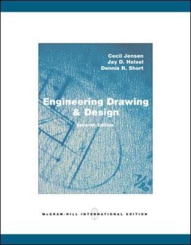 Engineering Drawing & Design - Jensen, Cecil; Helsel, Jay D.; Short, Dennis R.
