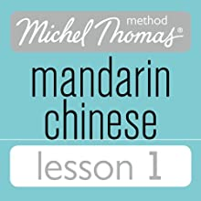 Michel Thomas Beginner Mandarin Chinese Lesson 1 Audiobook by Harold Goodman Narrated by Harold Goodman
