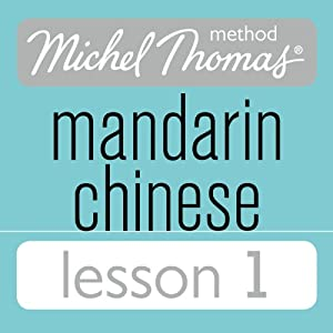 Michel Thomas Beginner Mandarin Chinese Lesson 1 Audiobook