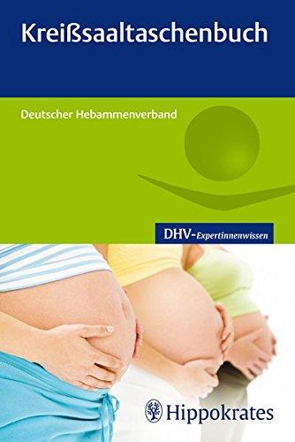 Kreißsaaltaschenbuch (DHV-Expertinnenwissen)