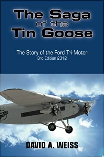 PDF The Saga of the Tin Goose: The Story of the Ford Tri