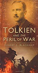 Tolkien and the Peril of War