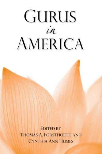 Gurus in America (SUNY Series in Hindu Studies)