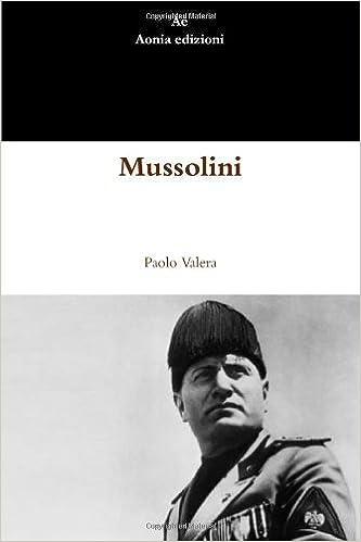 Paolo Valera - Mussolini (2012)