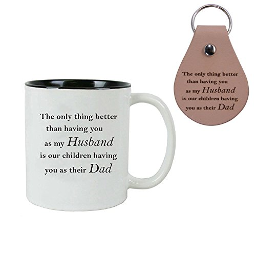 The Only Thing better than having you as my husband 11 oz Ceramic Coffee Mugs Bundle with Leather Keychains - Great Gift for Father's Day, Expecting Parents, Grandparents