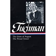 Barbara W. Tuchman: The Guns of August / The Proud Tower