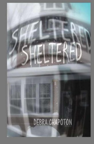 Book: Sheltered by Debra Chapoton