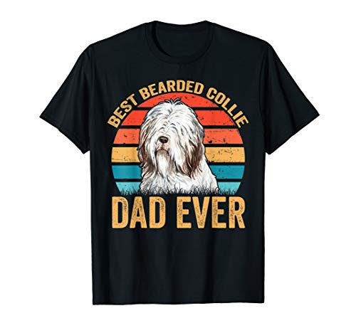 Mens Bearded Collie Dog Dad - Best Bearded Collie Dad Ever