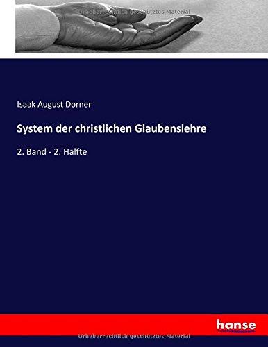 Download System der christlichen Glaubenslehre: 2. Band - 2. Hälfte (German Edition) Text fb2 ebook