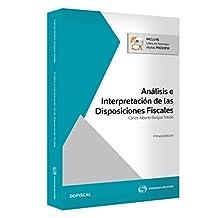 Análisis e interpretación de las disposiciones fiscales (2017)