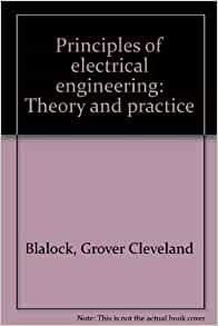 principles  electrical engineering theory  practice grover  blalock amazoncom books