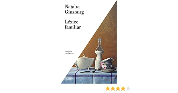 Amazon.com: Léxico familiar (Spanish Edition) eBook: Natalia Ginzburg: Kindle Store