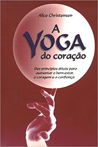 A Yoga do Coração: Amazon.es: Alice Christensen: Libros en ...