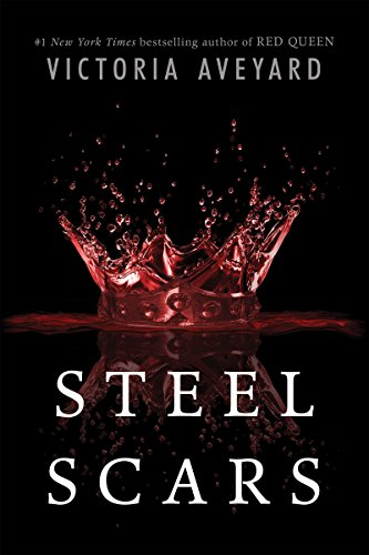Steel Scars (Red Queen Novella Book 2)