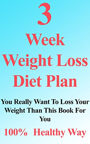 3 week weight loss diet and exercise plan