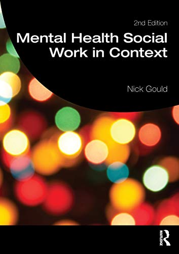 Mental Health Social Work in Context (Student Social Work)