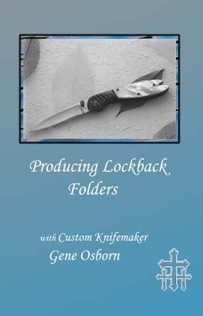 Producing Lockback Folders with Custom Knifemaker Gene Osborn - Lockback Folder Knife