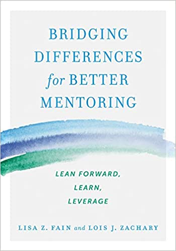 Bridging Differences for Better Mentoring: Lean Forward ...