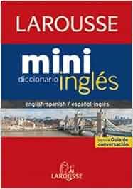 Diccionario Mini español-inglés / inglés-español Larousse