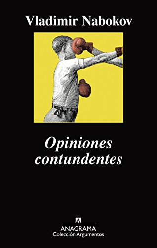 Opiniones contundentes (Argumentos) (Spanish Edition)
