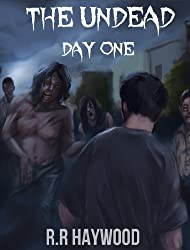 The Undead Day One. (Book One of The Undead Series)