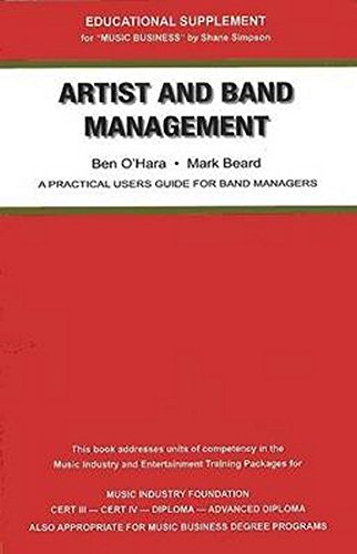 Artist And Band Management   Practical Users Guide For Managers
