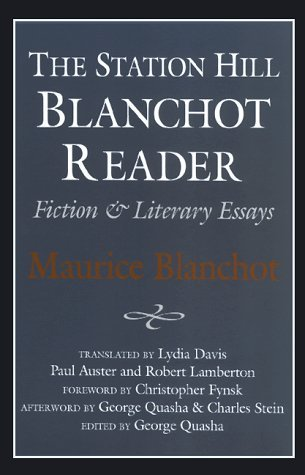 Station Hill Blanchot Reader: Essays and Fiction - Blanchot Reader