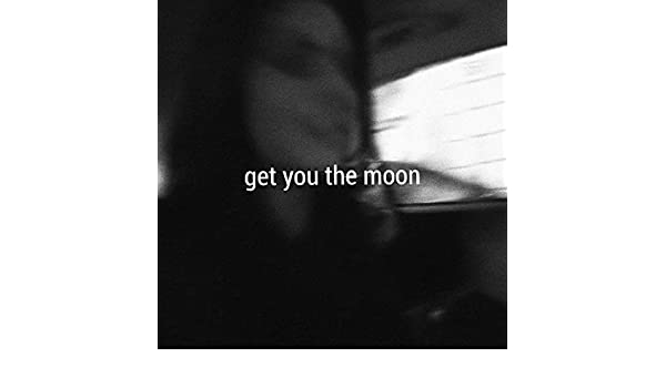 get you the moon kina mp3 download free