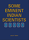Some Eminent Indian Scientists