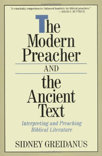 The Modern Preacher and the Ancient Text: Interpreting and Preaching Biblical Literature (Relativism; 2) (English Edition)