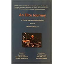 An Elite Journey: A Young Man's Leadership Story