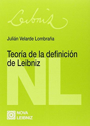 Descargar Libro Teoría De La Definición De Leibniz Julián Velarde Lombraña
