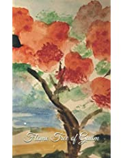 Flame Tree of Guam: A Journal to write in with 100 lightly lined pages for you to write.