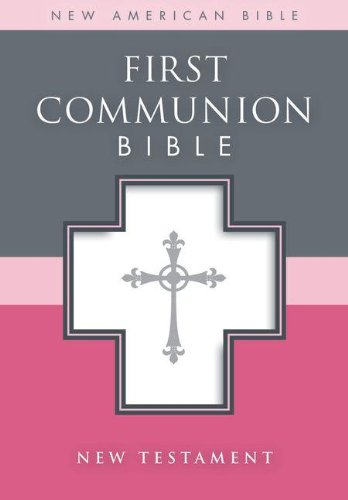 NAB, First Communion Bible: New Testament, Leathersoft, White: NAB New Testament