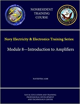 Introduction to Amplifiers (Navy Electricity and Electronics Series Book 8)