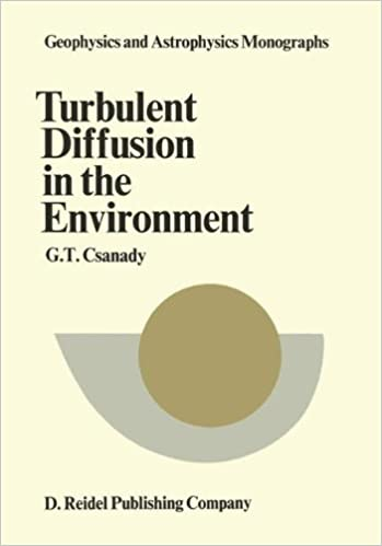 Book Turbulent Diffusion in the Environment (Geophysics and Astrophysics Monographs)