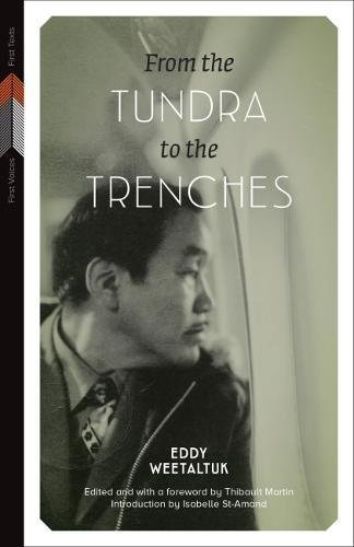 From the Tundra to the Trenches (First Voices, First Texts) ebook