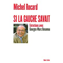 Si la gauche savait (Hors collection) (French Edition)