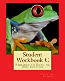 img - for Student Workbook C: Rhoades to Reading 2nd Edition book / textbook / text book