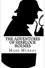 The Adventures of Sherlock Holmes by Mark Murray (2015-01-12) Mass Market Paperback