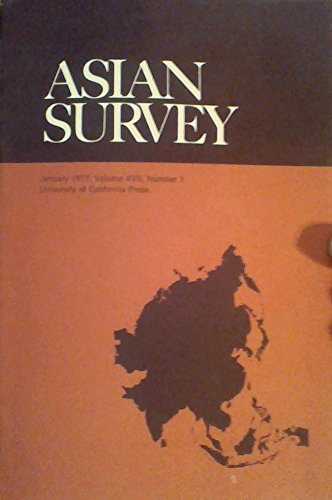 Asian Survey - January 1977, Volume 17, Number 1