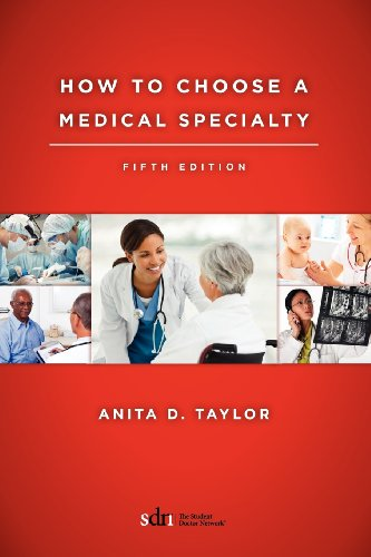 Specialty Press Inc - How To Choose A Medical Specialty: Fifth Edition