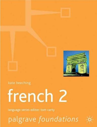 French 2 (Palgrave Foundation Series Languages) pdf epub